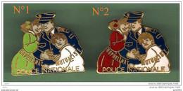 POLICE NATIONALE *** Orphelinat Mutualiste *** Pin's N°1 En Vente UNIQUEMENT ***  003 - Polizia