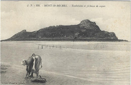 50    Le Mont Saint Michel    -   Tombelaine Et Pecheuse De Coques - Le Mont Saint Michel