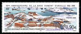 TAAF - 2006 - Cinquantenaire Base Dumont D'Urville - NEUF Sans TC - No 441 - Cote 3,60 € - Nuevos