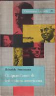 Cinquant'anni Di Letteratura Americana -Heinrich Straumann - Unclassified