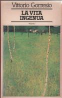 La Vita Ingenua - Vittorio Gorresio - Unclassified