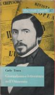 Giornalismo E Letteratura Nell'Ottocento - Carlo Tenca - Unclassified