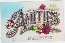 Antoing - Amitiés De ... (gelopen Kaart Met Zegel) - Antoing