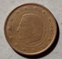 1999 -  BELGIO - MONETA IN EURO - DEL VALORE DI  5 CENTESIMI - CIRCOLATA - Belgien