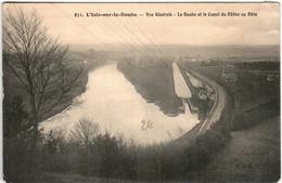 51bz 114 CPA - L'ISLE SUR LE DOUBS - VUE GENERALE - LE DOUBS ET LE CANAL DU RHONE - Isle Sur Le Doubs