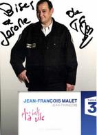 Autographe JEAN FRANCOUS MALLET  Jean François   Plus Belle La Vie France 3 RV - TV Series