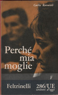 Perché Mia Moglie? - Carla Ravaioli - Unclassified