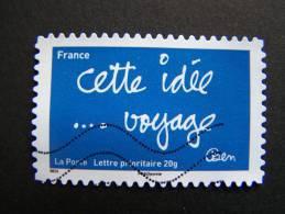 N°613 OBLITERE FRANCE 2011 SERIE DU CARNETTIMBRES LES MOTS DE BEN BENJAMIN VAUTIER:CETTE IDEE VOYAGE AUTOCOLLANT ADHESIF - Used Stamps