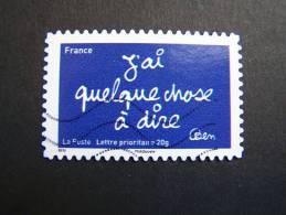 N°616 OBLITERE FRANCE 2011 SERIE DU CARNETIMBRES LES MOTS DE BEN BENJAMIN VAUTIER: J'AI QUELQUE CHOSE A DIRE AUTOCOLLANT - Used Stamps