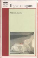 Il Pane Negato - Minnie Alzona - Unclassified