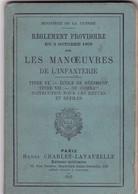 Livre : Militaire : Les Manoeuvres De L'Infanterie - 1903 - Titre VI - VII : 13,5cm X 9cm - 66Pages + 8 Planches - Frans