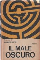 Il Male Oscuro - Giuseppe Berto - Unclassified