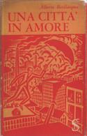 Una Città In Amore - Alberto Bevilacqua - Unclassified