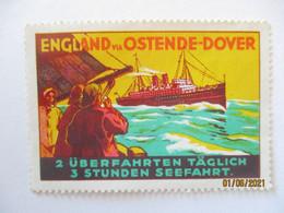 Schiffahrt England Ostende Dover, Ungebrauchte Reklamemarke (69138) - Schiffahrt