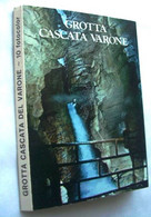 Italie - GROTTA CASCATA VARONE - Carnet Depliant De 10 Photos - Lugares