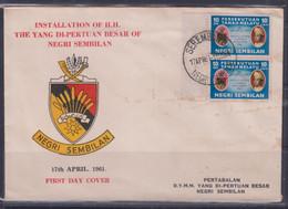 Malaysia 1961 Coronation Of D.Y.M.M. Yang Di-Pertuan Besar Negri Sembilan FDC - Maleisië (1964-...)