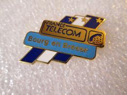 PIN'S   FRANCE   TELECOM  BOURG EN BRESSE    Email Grand Feu - Telecom Francesi