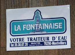 AUTOCOLLANT STICKER - LA FONTAINAISE - VOTRE TRAITEUR D'EAU 76 290 MONTIVILLIERS - SGTE - SEINE MARITIME NORMANDIE - Stickers