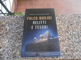 RELITTI E TESORI SOMMERSI-FOLCO QUILICI - Azione E Avventura