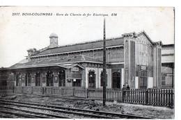 BOIS-COLOMBES  -  Gare Du Chemin De Fer Electrique - Altri Comuni
