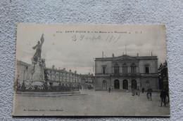 Cpa 1915, Saint Dizier, La Mairie Et Le Monument, Haute Marne 52 - Saint Dizier