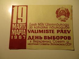 USSR RUSSIA  ESTONIA 1967  SOVIET ELECTION INVITATION , POSTCARD  , O - Parteien & Wahlen