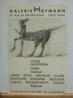 Affiche D'exposition CESAR-LINDSTRÖM-LJUBA-HADAD... - Galerie Hofmann, Paris - Posters