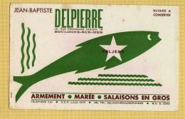 BUVARD&Blotter Paper : Armement Marée Salaison  DELJEAN  DELPIERRE  Boulogne Sur Mer  Gros Poisson - Alimentare