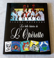 Livre : La Belle Histoire De L'opérette - Musique
