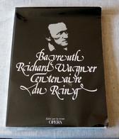 Revue : Bayreuth Richard Wagner Centenaire Du Ring - Musique