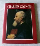 Livre : Charles Gounod ( Hommage à... ) - Musique