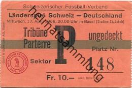 Schweiz - Schweizerischer Fussball-Verband - Länderspiel Schweiz - Deutschland 17. April 1968 Basel (Stadion St. Jakob) - Tickets - Vouchers