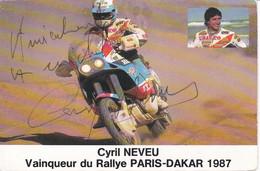 CYRIL NEVEU VAINQUEUR DU RALLYE PARIS DAKAR 1987 AVEC DEDICACE ,JOLI PLAN COULEUR REF 71514 - Motorcycle Sport