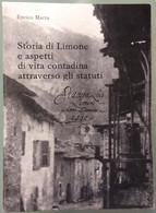 1984 Enrico Marta - STORIA DI LIMONE E ASPETTI DI VITA CONTADINA ATTRAVERSO GLI STATUTI / CUNEO Limone Pemonte - Storia, Filosofia E Geografia