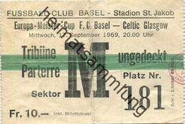 Schweiz - Fussball-Club Basel Stadion St. Jakob - Europa-Meister-Cup F.C. Basel Celtic Glasgow 17. September 1969 - Eint - Biglietti D'ingresso