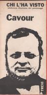 Chi L'ha Visto? Cavour - Roberto Leydi - Unclassified