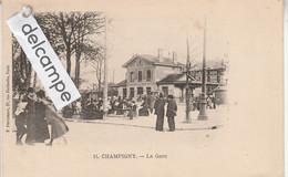 CHAMPIGNY : La Gare,animée. Précurseur . édit Pouydebat. - Champigny Sur Marne