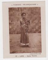 CHROMO - TERRES FRANÇAISES - ASIE - INDOCHINE - LAOS - JEUNE FEMME -  10.5 X 8 - CARTE GÉOGRAPHIQUE - Laos