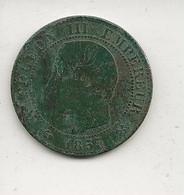 FRANCE / Monnaie Napoléon III Tête Nue 5 Cinq Centimes 1855 B / Ancre Et 2 Pics /  état B.à TB - C. 5 Centimes