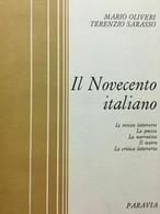 M. OLIVIERI T. SARASSO IL NOVECENTO ITALIANO 1972 PARAVIA - Storia, Filosofia E Geografia