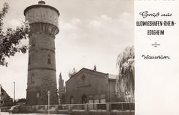 Ludwigshafen - Edigheim - Wassertürm - Ludwigshafen