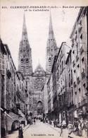 63 - Puy De Dome -  CLERMONT FERRAND - Rue Des Gras Et La Cathedrale - Clermont Ferrand