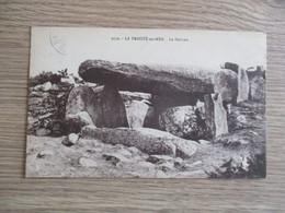 56 LA TRINITE SUR MER LE DOLMEN - La Trinite Sur Mer