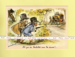 CPM..Germaine BOURET :   Et Pas De Brutalité Avec Les Dames ! ... - Bouret, Germaine