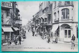 LE TOUQUET PARIS PLAGE   -  La Rue De Paris - Le Touquet