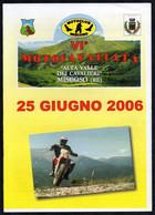 MOTORCYCLING - ITALIA 2006 - PROGRAMMA + PICCOLO MANIFESTO VI CAVALCATA ALTA VALLE DEI CAVALIERI MISCOSO (RE) - Motori