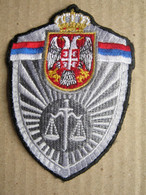 Ministry Of Justice Of The Republic Of Serbia - Patch: Directorate For Execution Of Criminal Sanctions ( 1 ) - Stoffabzeichen