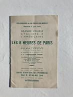 Brochure LES 6 HEURES DE PARIS VELODROME DE LA CROIX DE BERNY 1944 F STALAG 204 - Ile-de-France