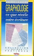 Graphologie Ce Que Révèle Votre écriture - Moracchini Michel - 1989 - Esotérisme
