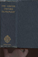 The Concise Oxford Dictionary Of Current English - Fowler H.W, And F.G., Le Mesurier H.G., McIntosh E - 1934 - Dictionaries, Thesauri